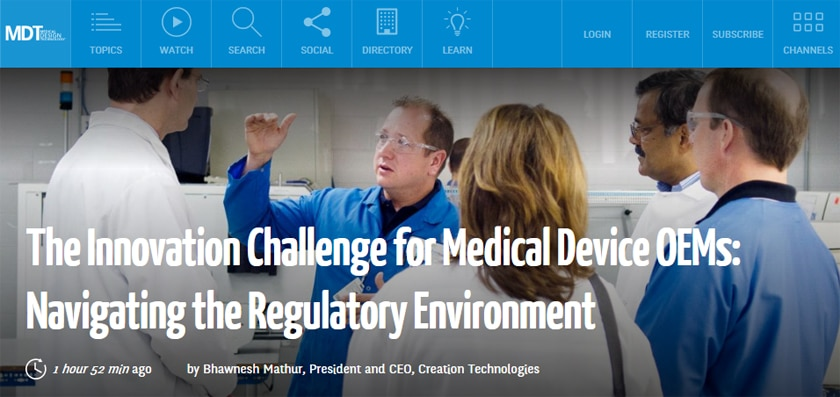 Innovation Challenge for Medical Device OEMs: Creation Technologies Bhawnesh Mathur