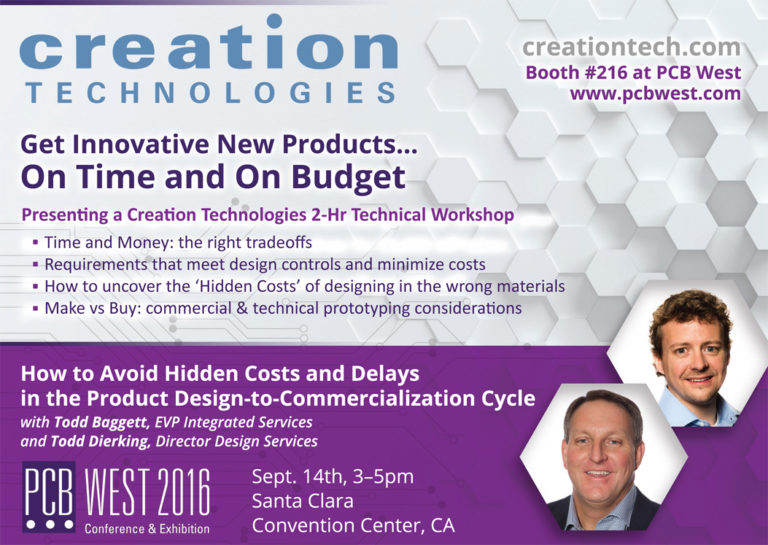 How to Avoid Hidden Costs and Delays in the Product Design-to-Commercialization Cycle: Creation Technologies Technical Workshop at PCB West